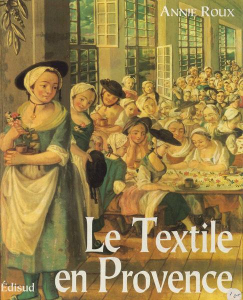 livre-le-textile-en-provence-annie-roux